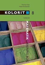 Kolorit 8. klasse, lærerens bog (Kolorit Overbygning)