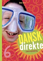 Dansk direkte 6 Lærervejledning (Dansk direkte)