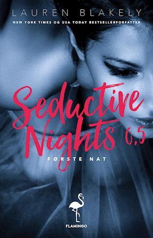 Første nat - Seductive Nights 0.5 af Lauren Blakely