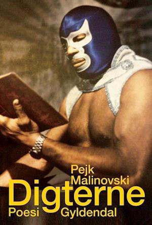 Bog, hæftet Digterne af Pejk Malinovski