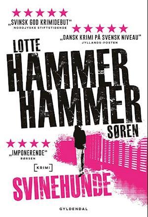Bog paperback Svinehunde af Lotte Søren Hammer