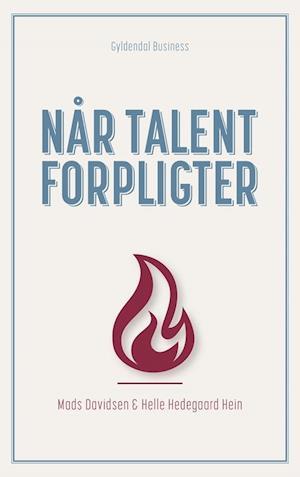 Bog, hæftet Når talent forpligter af Mads Davidsen, Helle Hedegaard Hein