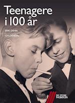 Teenagere i 100 år (De store fagbøger)