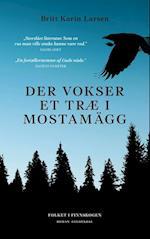 Der vokser et træ i Mostamägg (Folkene fra Finnskogen, nr. 1)