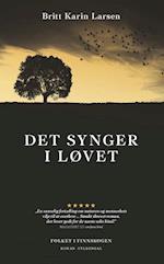 Det synger i løvet af Britt Karin Larsen