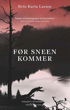 Bog hæftet Før sneen kommer af Britt Karin Larsen