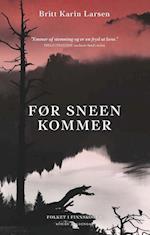 Før sneen kommer (Folkene i Finnskogen, nr. 4)