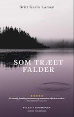 Som træet falder af Britt Karin Larsen