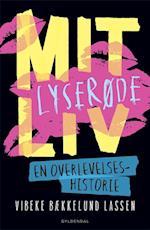 Mit lyserøde liv - En overlevelseshistorie