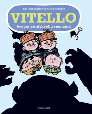 Vitello bygger en afskyelig snemand af Kim Fupz Aakeson Niels Bo Bojesen
