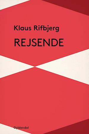 Rejsende af Klaus Rifbjerg