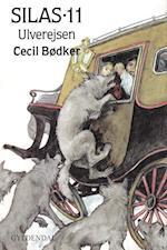 Silas - Ulverejsen af Cecil Bødker