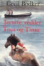 Jerutte redder Tom og Tinne