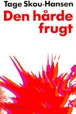 Den hårde frugt (Holger Mikkelsen serien)