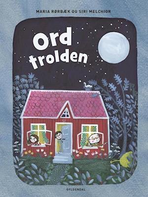Bog indbundet Ordtrolden af Siri Melchior Maria Rørbæk