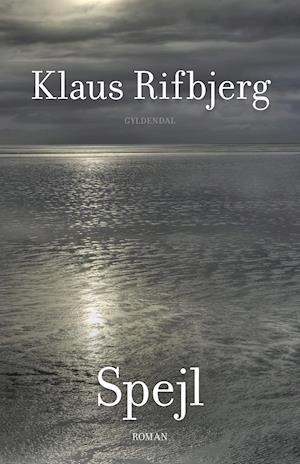 Spejl af Klaus Rifbjerg