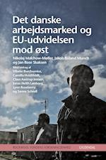 Det danske arbejdsmarked og EU-udvidelsen mod Østeuropa