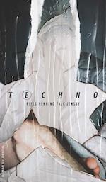 Techno af Niels Henning Falk Jensby
