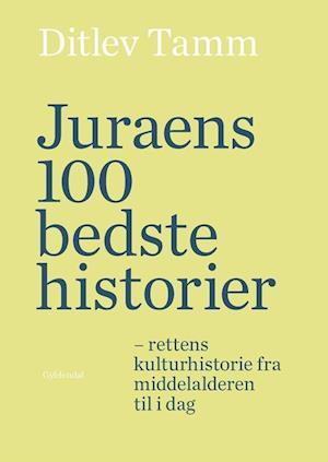 Bog indbundet Juraens 100 bedste historier af Ditlev Tamm