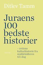 Juraens 100 bedste historier af Ditlev Tamm
