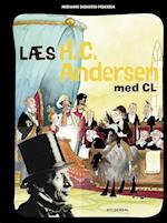 Læs H. C. Andersen med CL (Læs med CL)