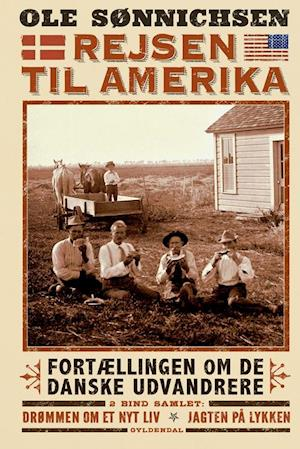 d1a22cbae Få Rejsen til Amerika af Ole Sønnichsen som Indbundet bog på dansk