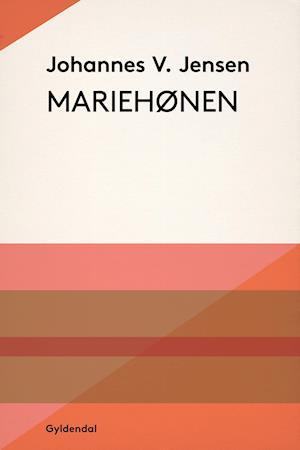 Mariehønen af Johannes V. Jensen