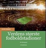 Verdens største fodboldstadioner (De små fagbøger)