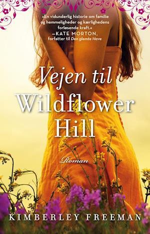 Vejen til Wildflower Hill
