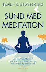 Sund med meditation af Sandy C. Newbigging