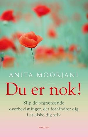 Bog, hæftet Du er nok! af Anita Moorjani