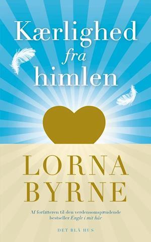 Bog hæftet Kærlighed fra himlen af Lorna Byrne