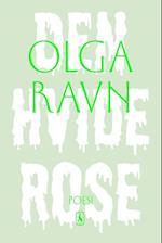 Den hvide rose af Olga Ravn