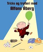 Tricks og trylleri med Alfons Åberg