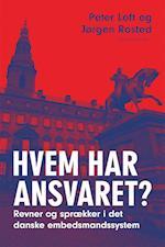Hvem har ansvaret? af Peter Loft, Jørgen Rosted