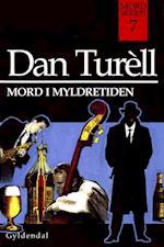 Mord i myldretiden af Dan Turéll