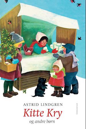 Kitte Kry - og andre børn af Astrid Lindgren