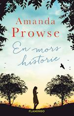 En mors historie af Amanda Prowse