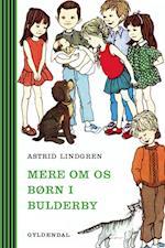 Mere om os børn i Bulderby (Bulderby Klassikerne)