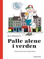 Palle alene i verden (Gyldendals originale billedbogsklassikere)