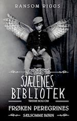 Sjælenes Bibliotek (Frøken Peregrines sælsomme børn, nr. 3)