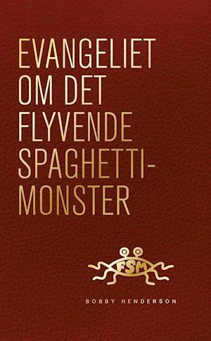 Evangeliet om det flyvende spaghettimonster