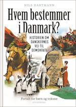 Hvem bestemmer i Danmark?