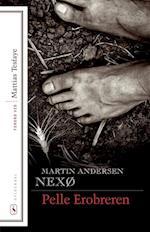 Pelle Erobreren, Bind 1-2 af Martin Andersen Nexø