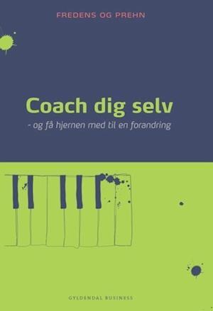 Coach dig selv af Kjeld Fredens, Anette Prehn