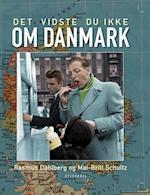 Det vidste du ikke om Danmark af Mai-Britt Schultz, Rasmus Dahlberg
