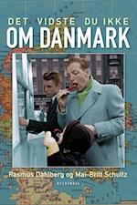 Det vidste du ikke om Danmark af Rasmus Dahlberg, Mai-Britt Schultz