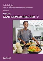 Arbejde - kantinemedarbejder (Job i sigte)
