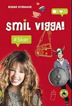 Smil, Vigga! - #skør (Dingo)