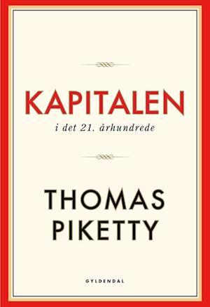 Bog, hæftet Kapitalen i det 21. århundrede af Thomas Piketty